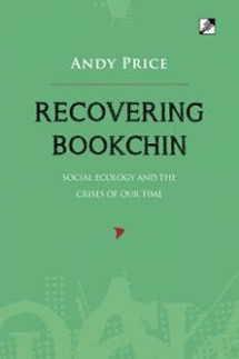Recovering Bookchin by Andy Price