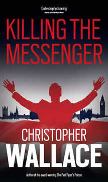 Killing The Messenger by Christopher Wallace