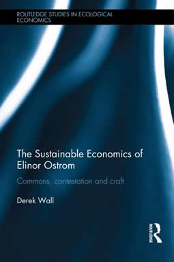 The Sustainable Economics of Elinor Ostrom