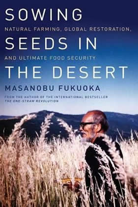 Masanobu Fukuoka Sowing seeds in the desert