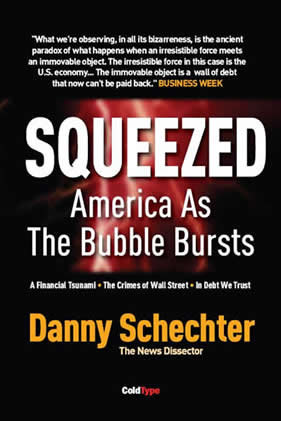 Danny Schechter Squeezed
